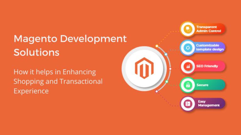 Magento development Solutions