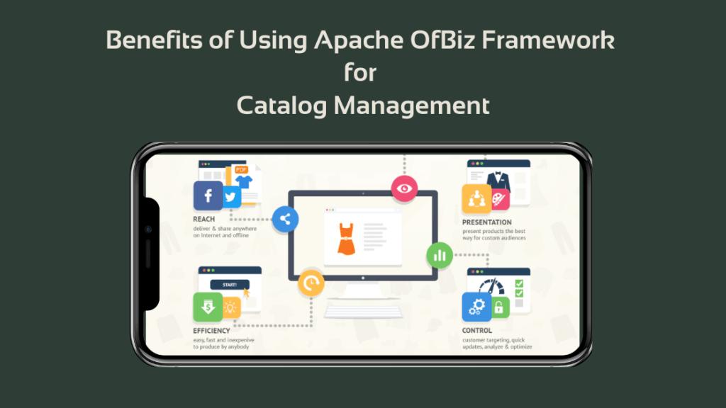 Apache OfBiz Framework for Catalog Management