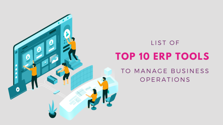 ERP Tools to manage business operations
